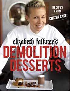Elizabeth Falkner, Demolition Desserts