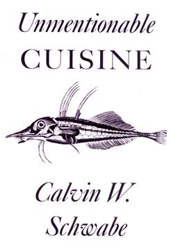 Unmentionable Cuisine, Calvin Schwabe