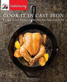 Cook It In Cast Iron Cookbook