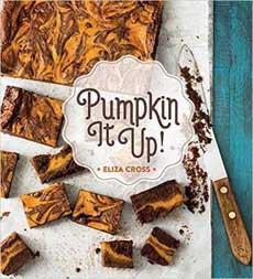 Pumpkin It Up Pumpkin Cookbook